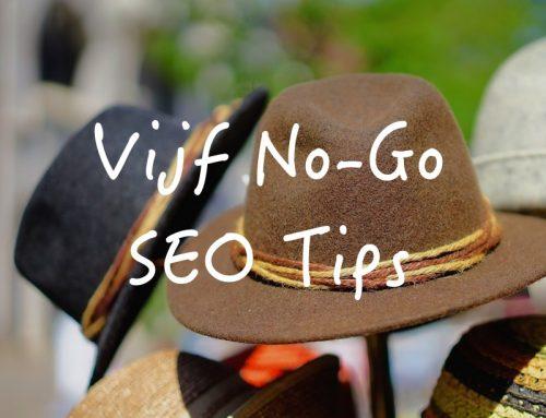 Vijf SEO tips en tricks die je vooral niet moet toepassen